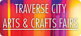 Traverse City Arts & Crafts Fairs